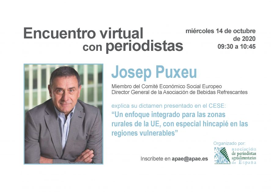Agenda 14 Octubre 09:30h Encuentro virtual con Periodistas APAE - Josep Puxeu